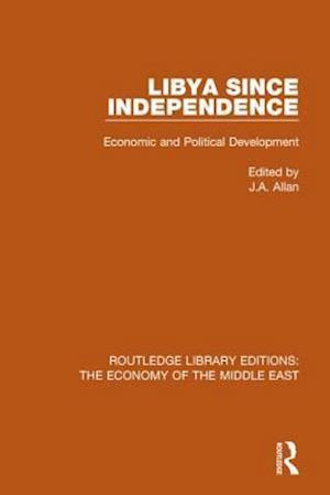 Bog, paperback Libya Since Independence af J. A. Allan