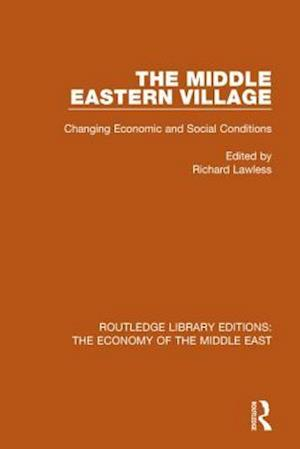 Bog, paperback The Middle Eastern Village af Richard Lawless