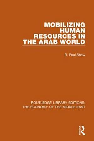 Bog, paperback Mobilizing Human Resources in the Arab World af R. Paul Shaw