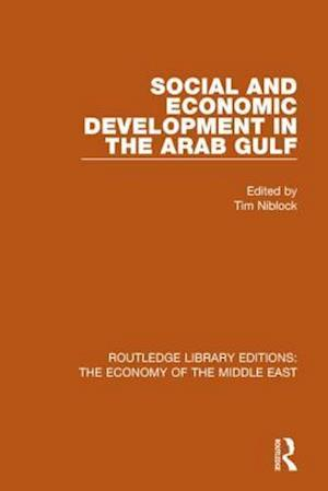 Bog, paperback Social and Economic Development in the Arab Gulf af Tim Niblock