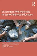 Encounters with Materials in Early Childhood Education (Changing Images of Early Childhood)