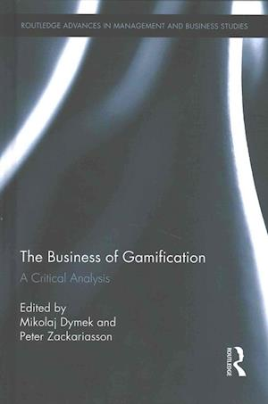 The Business of Gamification af Mikolaj Dymek