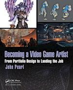 Becoming a Video Game Artist (Focal Press Game Design Workshops)