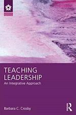 Teaching Leadership (Leadership: Research and Practice)