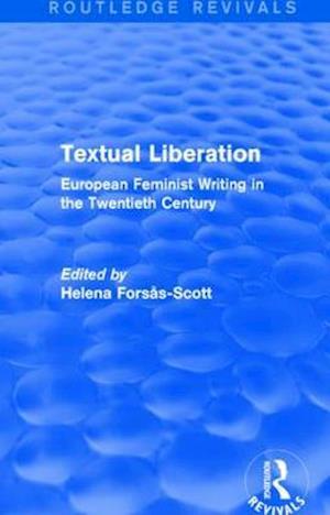 Textual Liberation af Helena Forsas-Scott