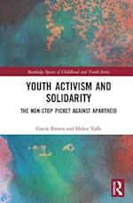 Youth Activism and Solidarity (Routledge Spaces of Childhood and Youth)