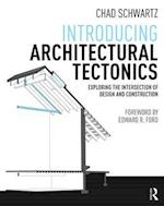 Introducing Architectural Tectonics af Chad Schwartz