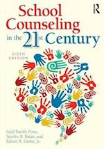 School Counseling in the 21st Century