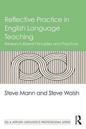 Bog, paperback Reflective Practice in English Language Teaching af Steve Mann