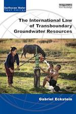 The International Law of Transboundary Groundwater Resources (Earthscan Water Text)