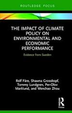 The Impact of Climate Policy on Environmental and Economic Performance (Routledge Explorations in Environmental Economics)