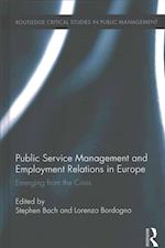 Public Service Management and Employment Relations in Europe (Routledge Critical Studies in Public Management, nr. 26)
