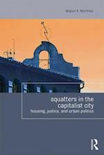 The Right to Squat the City (Housing and Society)