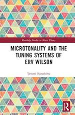 Microtonality and the Tuning Systems of Erv Wilson (Routledge Studies in Music Theory)