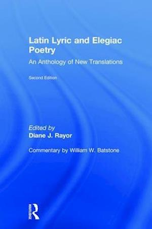 Latin Lyric and Elegiac Poetry af Diane J. Rayor