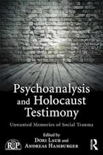 Psychoanalytic Approaches to Social Trauma and Testimony (Relational Perspectives Book)