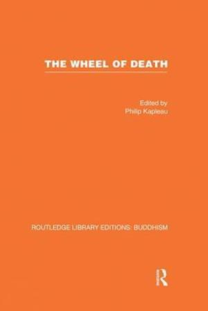 The Wheel of Death af Philip Kapleau
