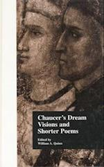 Chaucer's Dream Visions and Shorter Poems