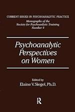 Psychoanalytic Perspectives on Women