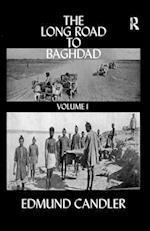 Long Road Baghdad af Edmund Candler