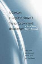 A Casebook of Cognitive Behaviour Therapy for Command Hallucinations af Sarah Byrne, Max Birchwood