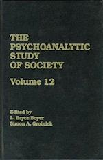 The Psychoanalytic Study of Society, V. 12