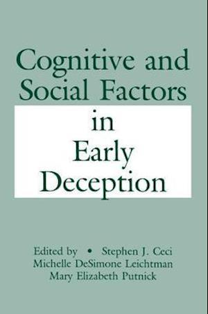 Cognitive and Social Factors in Early Deception af Stephen J. Ceci