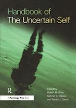 Handbook of the Uncertain Self