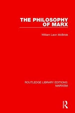 Bog, paperback The Philosophy of Marx af William Leon Mcbride