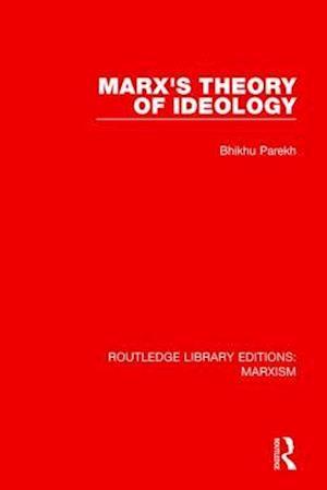 Bog, paperback Marx's Theory of Ideology af Bhikhu Parekh