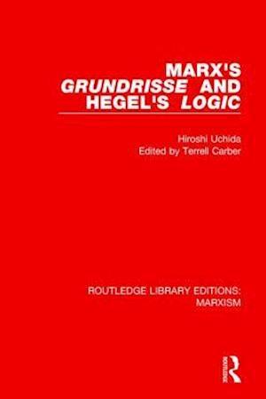 Bog, paperback Marx's 'Grundrisse' and Hegel's 'Logic' af Hiroshi Uchida