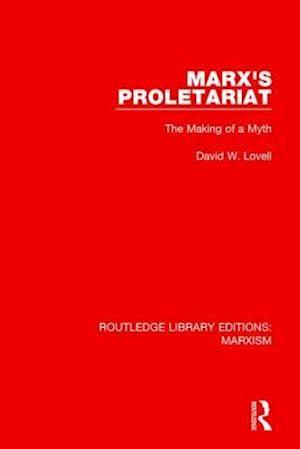 Bog, paperback Marx's Proletariat af Professor David W. Lovell