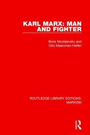 Bog, paperback Karl Marx: Man and Fighter af Boris Nicolaievsky