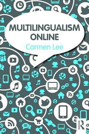 Multilingualism Online af Carmen Lee