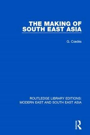 Bog, paperback The Making of South East Asia af George Coedes