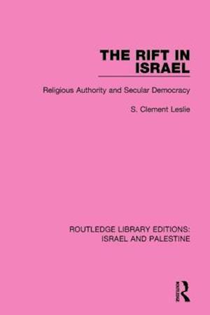 Bog, paperback The Rift in Israel af S. Clement Leslie