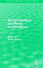 Social Research and Royal Commissions (Routledge Revivals)