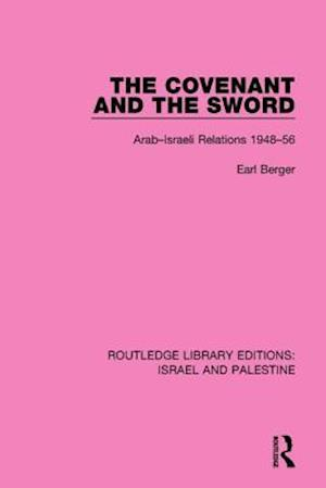 The Covenant and the Sword af Earl Berger
