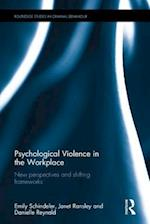 Psychological Violence in the Workplace (Routledge Studies in Criminal Behaviour)