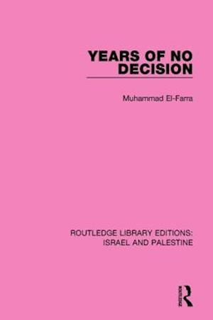 Years of No Decision af Muhammad El-Farra