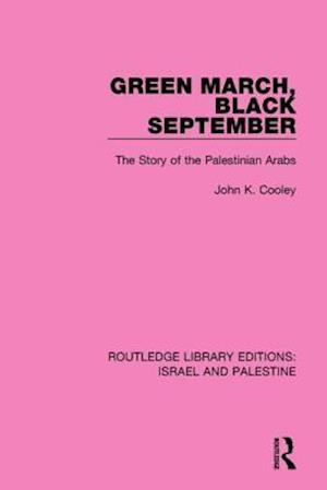 Bog, paperback Green March, Black September af John K. Cooley