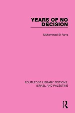 Bog, paperback Years of No Decision af Muhammad El-Farra