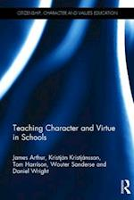 Teaching Character and Virtue in Schools (Citizenship Character and Values Education)