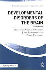 Developmental Disorders of the Brain (Brain, Behaviour and Cognition)