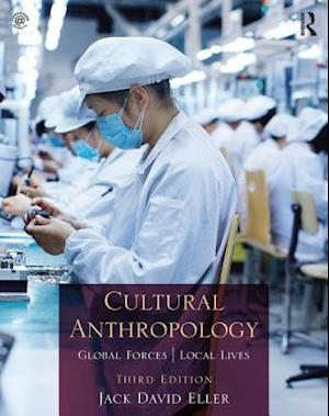 Cultural Anthropology af Jack David Eller