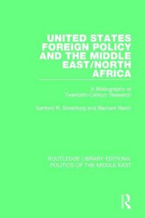 Bog, paperback United States Foreign Policy and the Middle East/North Africa af Sanford R. Silverburg