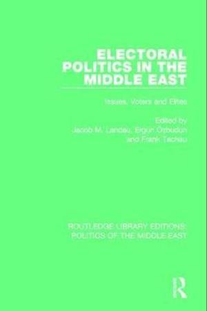Electoral Politics in the Middle East af Jacob M. Landau