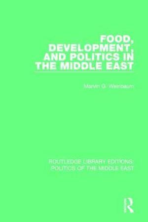 Bog, paperback Food, Development, and Politics in the Middle East af Marvin G. Weinbaum