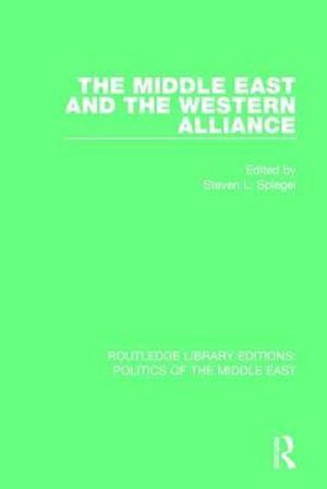 Bog, paperback The Middle East and the Western Alliance af Steven L. Spiegel