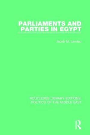 Bog, paperback Parliaments and Parties in Egypt af Jacob M. Landau